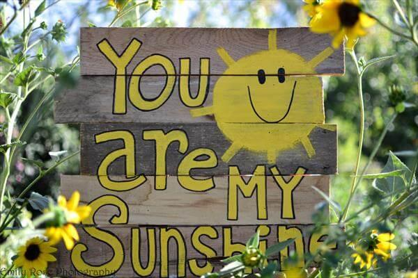 Pallet Art - You Are My Sunshine
